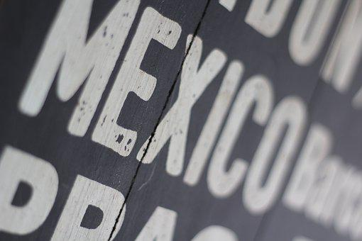 Mexico, Words, Wood, Mexican, Text, Sign