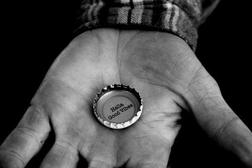 Bottle Cap, Vibes, Hand, Monochrome, Hella, Good