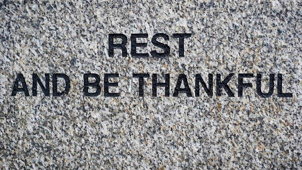 Rest, Thankful, Peace, Thanks, Quiet, Pause, Stop, Wait