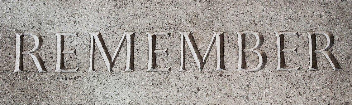 Remember, Memory, Remembrance, Memorial, Mind