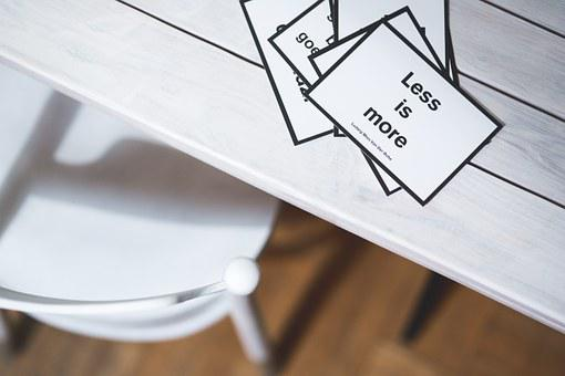 Less Is More, Quote, White, Sentence, Design, Desk