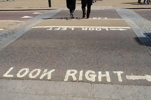 London, Street, Road, Look Right, Attention, Cross-walk
