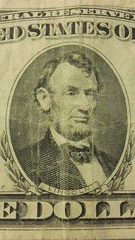 Lincoln, The Dollar, Dollars, Money, Usa, American