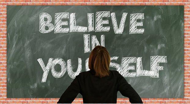 Board, School, Self Confidence, Believe, Self-worth
