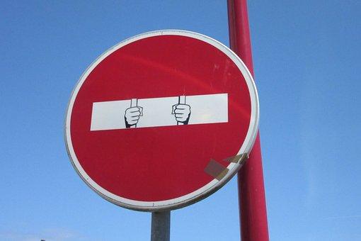 Panel, Humor, No Entry, Prison, Prisoner, Road Sign