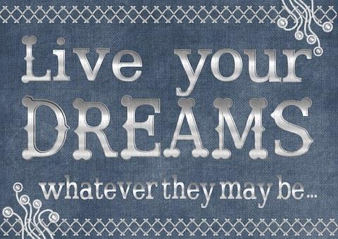 Motivational, Dreams, Life, Texture, Decorative