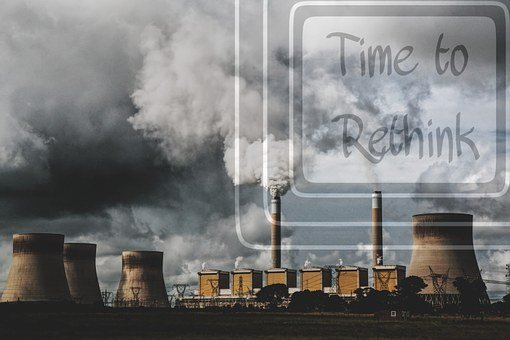 Time To Rethink, Power Plant, Pollution, Energy