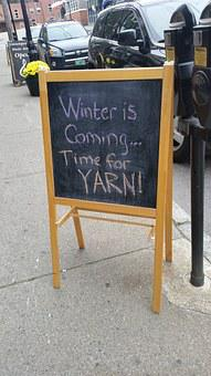 Winter Is Coming, Sign, Yarn, Knitting, Knit, Warm