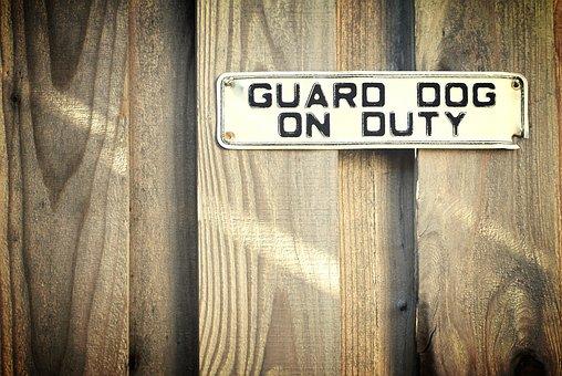 Fence, Sign, Wood, Weathered, Warning, Guard Dog, Duty