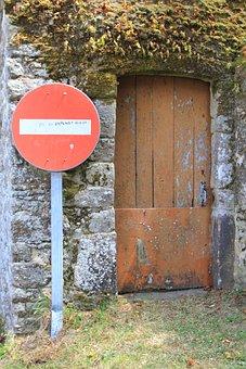 Door, Wood, Pierre, Panel, Signalling, No Entry, Porch