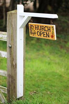 Church, Open, Sign, Post, Gate, Religion, Christianity