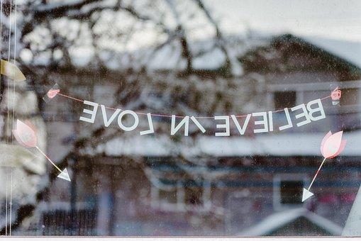 Believe In Love, Arrows, Reflection, Window