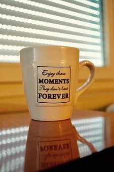 Coffee, Cana, Posts, Quote, Enjoy Your Moments