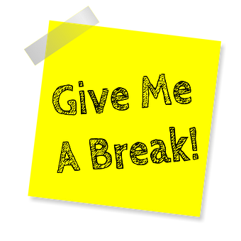 Give Me A Break, Reminder, Post Note, Sticker