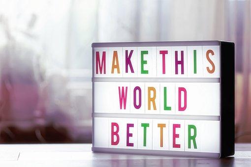 Better World, Motivation, Encourage, Self-confidence