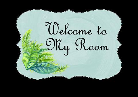 Door, Sign, Romantic, Welcome, Room, Welcome To My Room