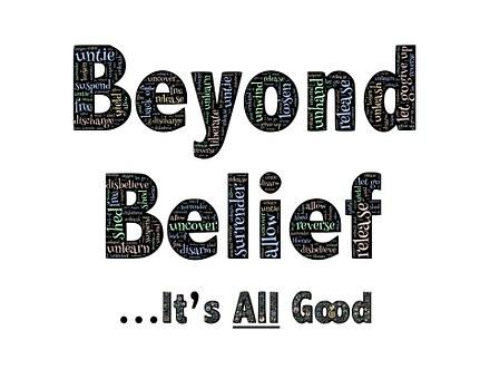 Beyond, Belief, Yield, Untie, Loosen