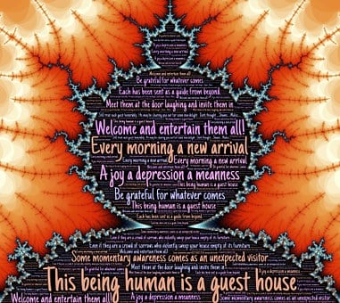 Rumi, Guest, Welcome, Gratitude, Awareness, Acceptance
