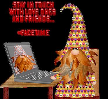 Face Time, Social Distancing, Gnomes, Coronavirus