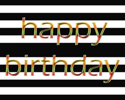 Happy Birthday Images, Birthday Pic, Birthday Text
