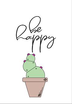 Happy, Cactus, Be, Graphic, Art, Design, Plant