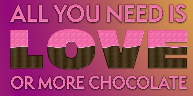 Love, Chocolate, Quote, Saying, Design, Inspiration