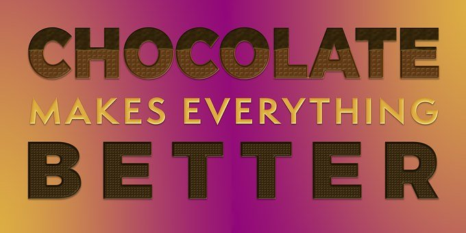Chocolate, Quote, Saying, Design, Inspiration