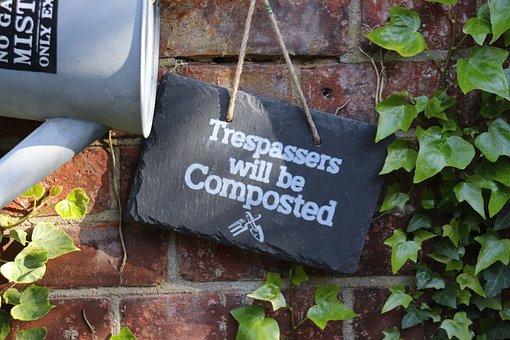 Signage, Garden, Trespassers