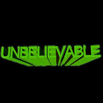 Inconceivable, Font, 3d, Enormous, Very, Obvious