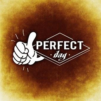 Perfect, Class, Toll, Super, Day