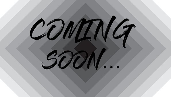 Coming Soon, Soon, Future, Coming, Message, Sign