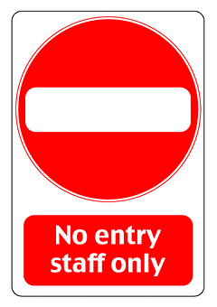 Entry, Staff, Only, Prohibited, Others