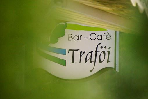 Bar, Pizzeria, Coffee, Trafoi, Teaches, Ladinia, Ladin