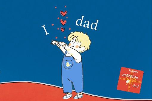 Love, Happy-birthday, Birth, Father, Dad, Gift, Child