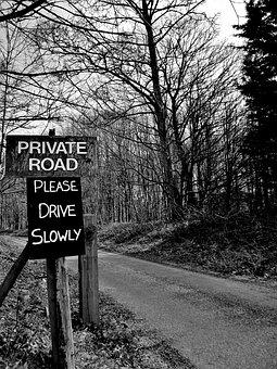 Private, Road, Sign, Property, Outdoors, Warning, Drive