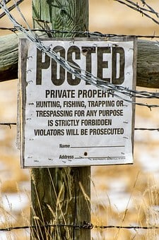 Private Property, Posted, No Hunting, No Trespassing