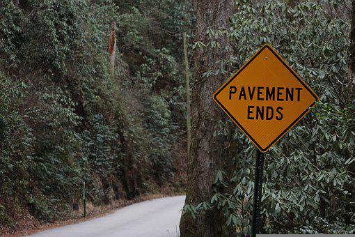 Pavement Ends, Road Sign, Road, Mountain, Wilderness