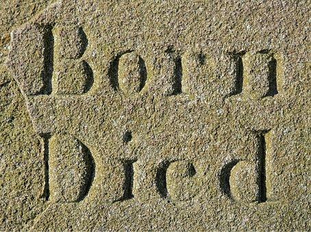 Born, Died, Life, Lifespan, Cradle, Grave, Memorial
