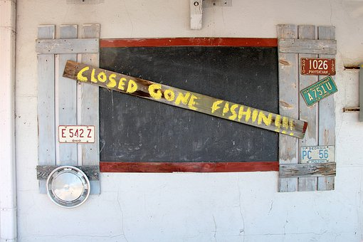 Closed, Gone Fishing, Fishing, Sign, Closed Sign, Shop