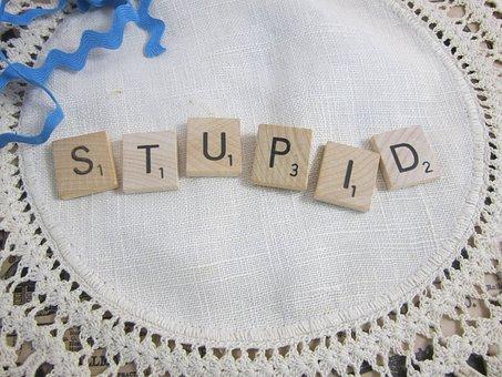 Stupid, The Word Stupid, Scrabble Tiles