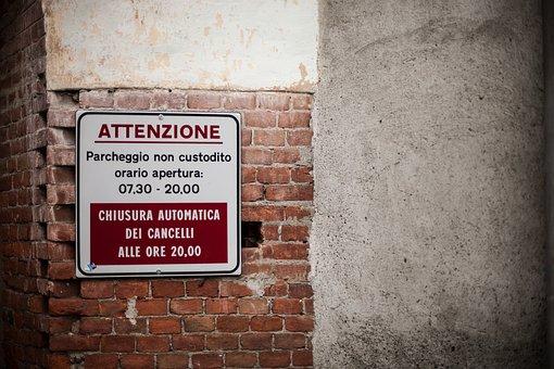 Warning, Sign, Signage, Attention, Notice, Wall, Bricks