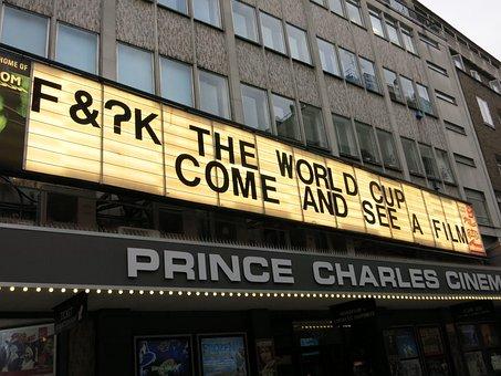 Cinema, Sign, Words, London, World Cup