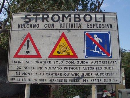 Stromboli, Volcano, Warnschild, Warning, Sicily, Italy
