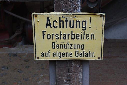 Warning, Shield, Attention, Warnschild, Forestry Work