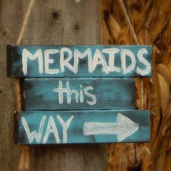 Mermaids, Sign, Whimsical, Fantasy, Sea, Mythology