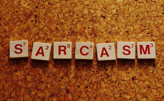 Sarcasm, Word, Letters, Sarcastic, Font