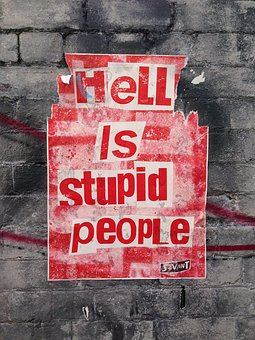 Street Art, Hell, Stupid People, Red, Poster, Placard