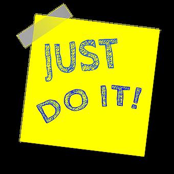 Just Do It, Reminder, Post Note, Sticker, Sticky Paper
