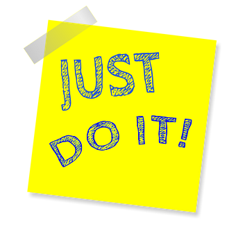 Just Do It, Reminder, Post Note, Sticker, Sticky Paper