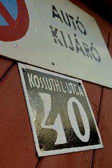 Car, Slide, Exit, Gate, Board, Must Not Stop, Kossuth